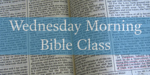 Wednesday Morning Bible Class.001 (1)
