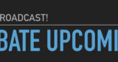Special Debate Broadcast Upcoming