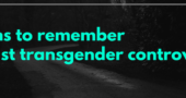 Truths to Remember Amidst Transgender Controversy